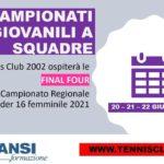 Campionati Giovanili, la Final Four Regionale U16F si terrà al TC 2002